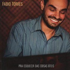 Fabio_Torres-Pra_Esquece_Das_Coisas_Uteis-thumb